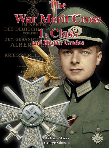 The War Merit Cross 1. Class and Higher Grades