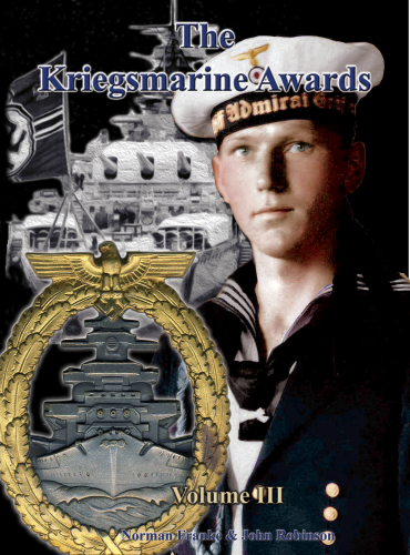 The Kriegsmarine Awards - Volume III