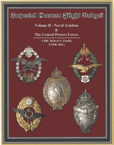 Flight Badges of the Central Powers - Volume II  Naval Aviation